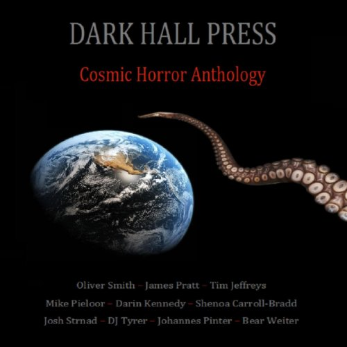 Dark Hall Press Cosmic Horror Anthology                   By:                                                                                                                                 Darin Kennedy,                                                                                        Josh Strnad,                                                                                        Shenoa Carroll-Bradd,                   and others                          Narrated by:                                                                                                                                 Zach Brewster-Geisz                      Length: 4 hrs and 32 mins     34 ratings     Overall 3.8