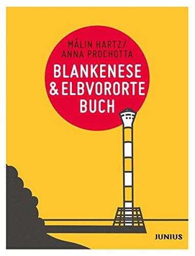 Blankenese & Elbvorortebuch (Hamburg. Stadtteilbücher)