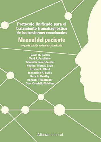 Protocolo unificado para el tratamiento transdiagnóstico de los trastornos emocionales. Manual del paciente: 2.ª edición (El libro universitario - Manuales)
