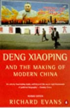 Deng Xiaoping and the Making of Modern China: Revised Edition