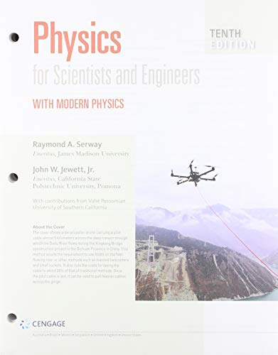 Physics for scientists and engineers with modern physics 10th