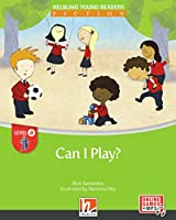 Can I Play? + e-zone: Helbling Young Readers, Level a/1. Lernjahr
