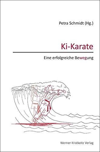 Ki-Karate – Eine erfolgreiche Bewegung