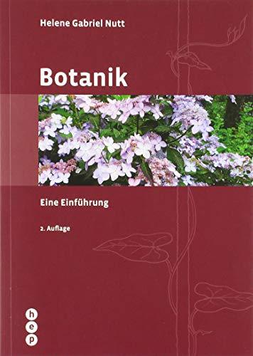 Botanik (Neuauflage): Eine Einführung