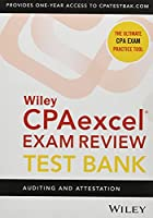 Wiley CPAexcel Exam Review 2021 Test Bank: Auditing and Attestation (1-year access)