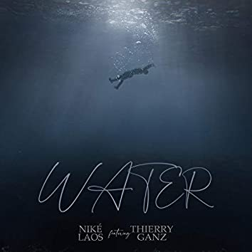 Water (feat. Thierry Ganz)