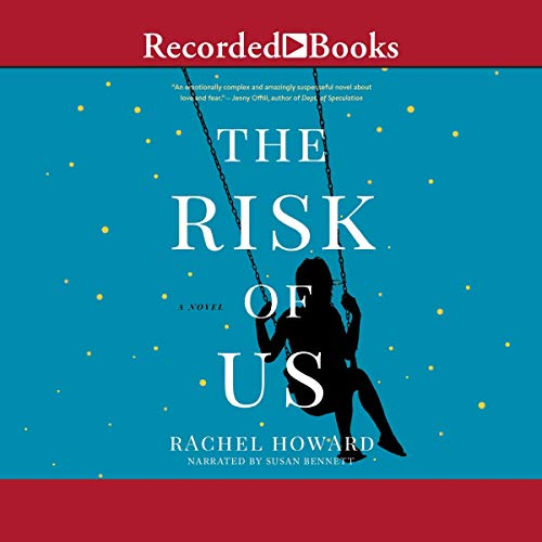 The Risk of Us audiobook cover art