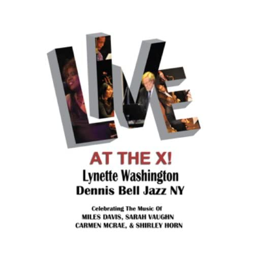 Lynette Washington & Dennis Bell Jazz Ny feat. Bruce Harris, Bruce Williams, Janelle Reichman, Noriko Ueda & Victor Jones
