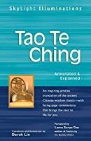 Tao Te Ching: Annotated & Explained (SkyLight Illuminations)