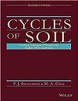 CYCLES OF SOILS: CARBON, NITROGEN, PHOSPHORUS, SULFUR, MICRONUTRIENTS, 2ND EDITION