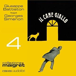 Il cane giallo     Maigret 4              Di:                                                                                                                                 Georges Simenon                               Letto da:                                                                                                                                 Giuseppe Battiston                      Durata:  4 ore e 2 min     142 recensioni     Totali 4,7