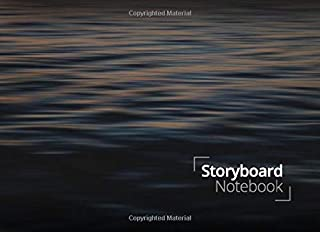 Storyboard Notebook: 8.25 x 6 in, 6 Panel 16:9, 250 Pages, Calm Water Theme