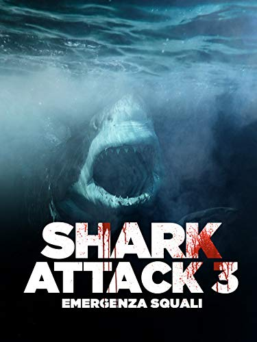 Shark Attack 3: Emergenza Squali