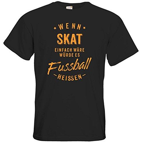 getshirts - Rahmenlos® Geschenke - T-Shirt - Wenn Skat einfach wäre würde es Fussball heissen - orange - Black XXL