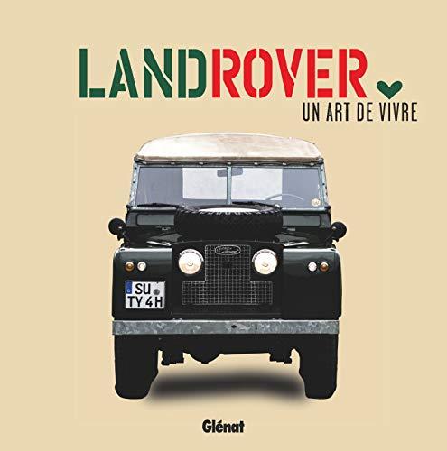 Land Rover, un art de vivre