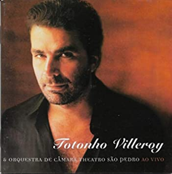 Totonho Villeroy & Orquestra de Câmara Theatro São Pedro (Ao Vivo)