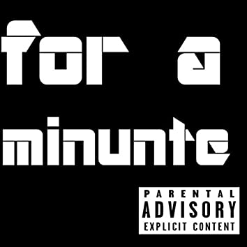 For A Minute (Live)