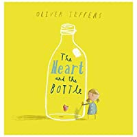 The Heart and the Bottle [With CD (Audio)] by Oliver Jeffers(2011-02-01)