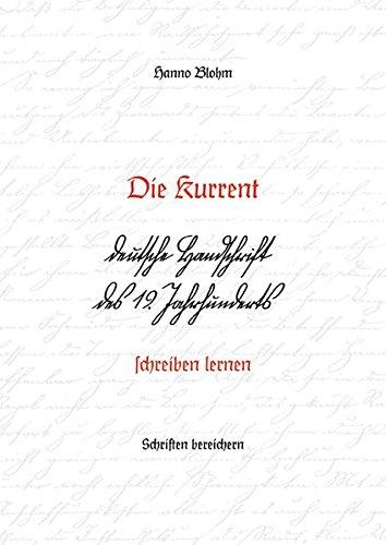 Die Kurrent – deutsche Handschrift des 19. Jahrhunderts schreiben lernen