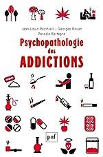 Psychopathologie des addictions de Jean-Louis Pedinielli