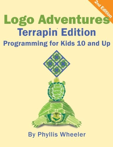 Logo Adventures Terrapin Edition: Programming for Kids 8-12 Years Old