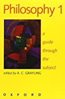 Philosophy 1: A Guide through the Subject (Vol 1) by Unknown(1999-04-08)