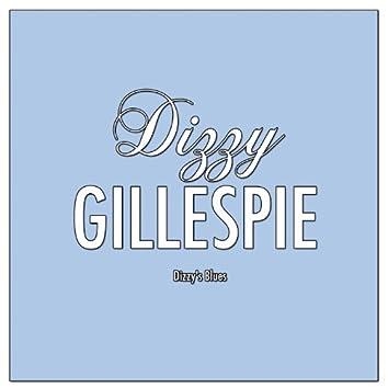 Dizzy's Blues
