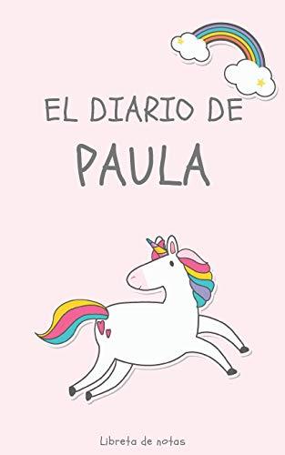 El Diario de Paula Libreta de Notas: Cuaderno con 110 Páginas | Páginas con Rayas Horizontales y en Blanco | Regalo Perfecto Para Niñas | Desconecta de las Pantallas