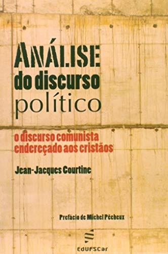 Análise do Discurso Político: o Discurso Comunista Endereçado aos Cristãos