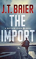 The Import (Matthew Riker)