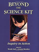 Beyond the Science Kit: Inquiry in Action