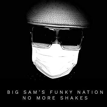 No More Shakes