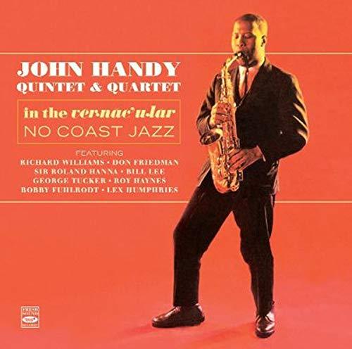 John Handy In the Vernacular & No Coast Jazz (STEREO