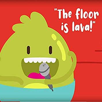 The Floor is Lava Song for Kids