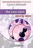 Caro-kann: Move By Move-Lakdawala, Cyrus
