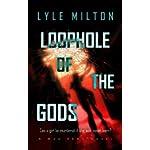 Loophole of the Gods (Man Zero Book 1)
