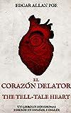 El Corazón Delator, The Tell-Tale Heart: Un Libro en dos Idiomas (Edición en español e inglés)