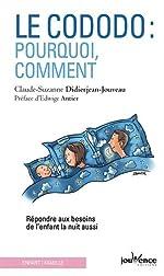 Le cododo - Pourquoi, comment de Claude-Suzanne Didierjean-Jouveau