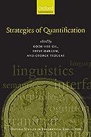 Strategies of Quantification (Oxford Studies in Theoretical Linguistics)