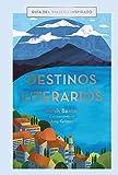 Destinos literarios (Guías Singulares)