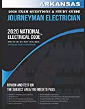 Arkansas 2020 Journeyman Electrician Exam Questions and Study Guide: 400+ Questions from 14 Tests and Testing Tips
