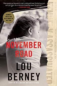 November Road: A Nove