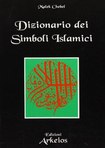 ~PDF Books~ Dizionario dei simboli islamici PDF Books