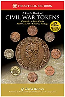 A Guide Book of Civil War Tokens 3rd Edition (Whitman Publishing, Llc)