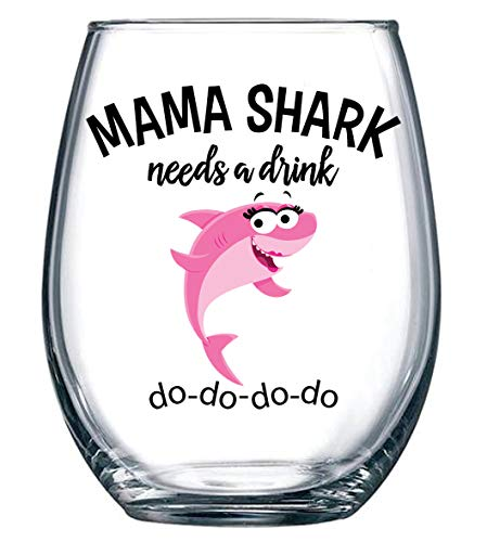 Mama Shark Needs a Drink Funny Wine Glass - Mom Gift For Birthdays, Mother's Day, Christmas, Holidays or Just Because - Stemless