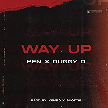 Way Up (feat. Duggy D)