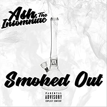 Smoked Out
