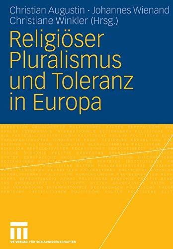 Religiöser Pluralismus Und Toleranz In Europa (German Edition)
