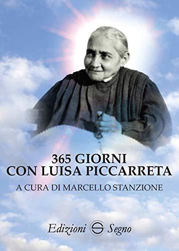 365 giorni con Luisa Piccarreta