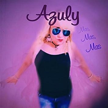 Mas, Mas, Mas (feat. Andrea True Connection)